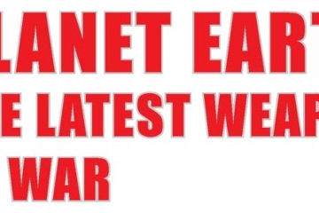 RE-PUBLISHED Rosalie Bertell: Planet Earth – The Latest Weapon of War